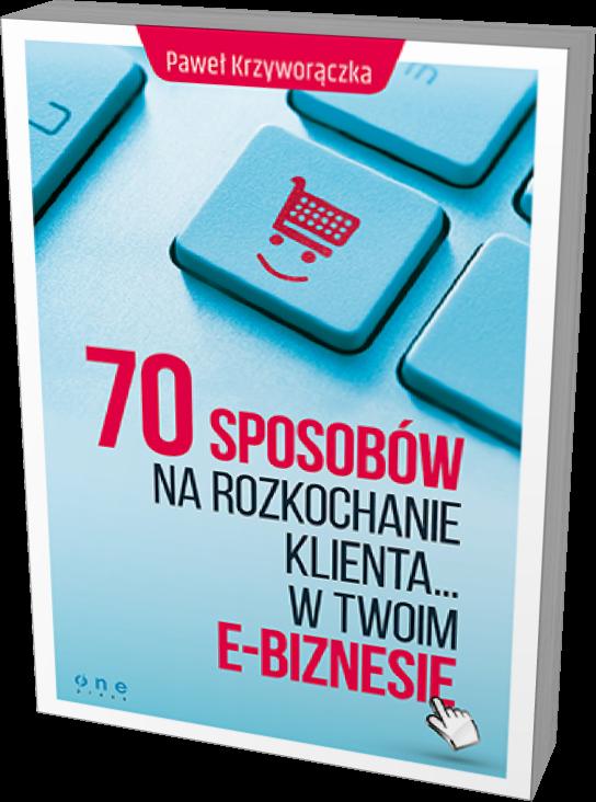 70 sposobów na rozkochanie klienta