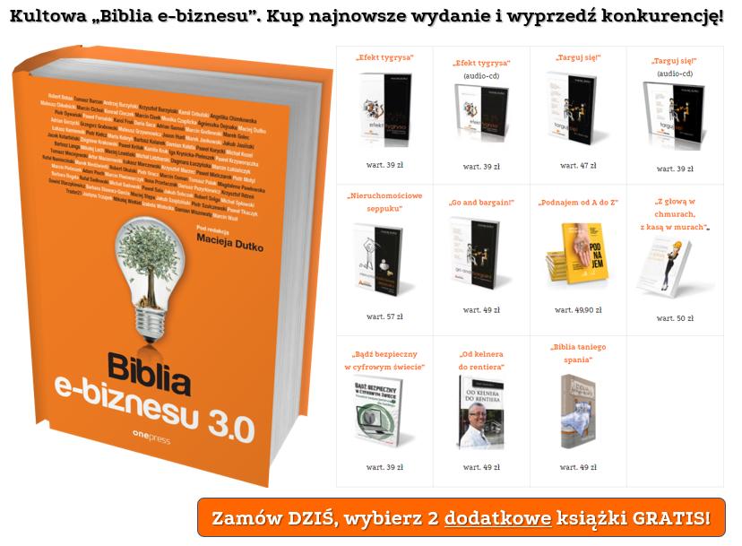 """Biblia e-biznesu 3.0"" + 2 książki gratis!"